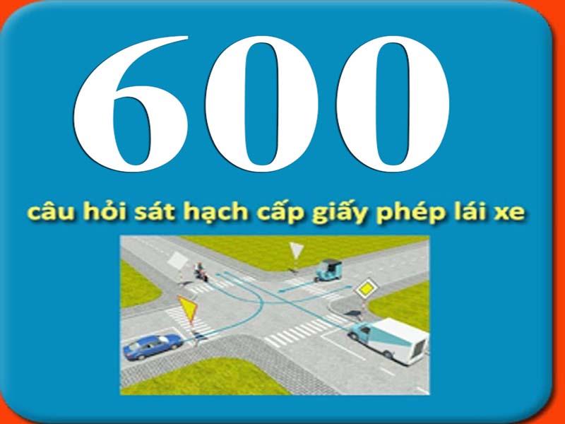 600 câu hỏi lý thuyết lái xe hạng C
