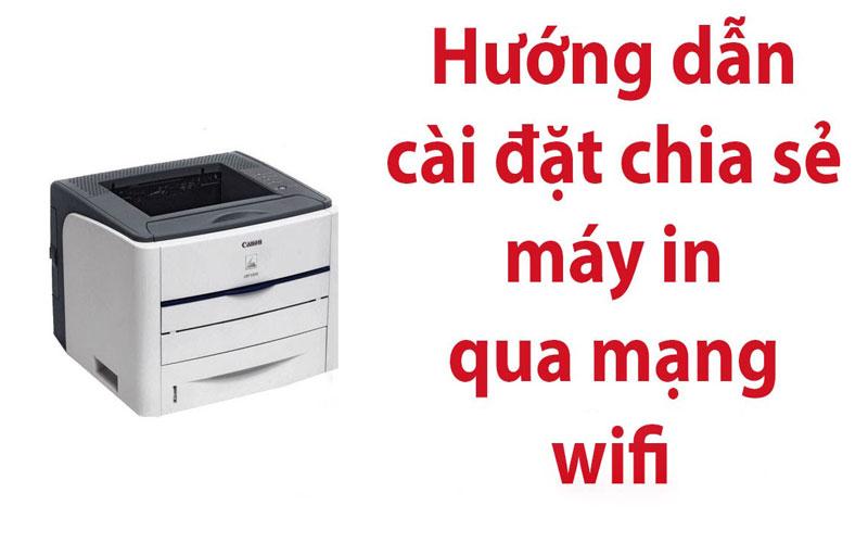 cai-dat-may-in-qua-wifi